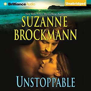 Unstoppable: Love with the Proper Stranger and Letters to Kelly | [Suzanne Brockmann]