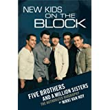 New Kids on the Block: Five Brothers and a Million Sisters ~ Nikki Van Noy