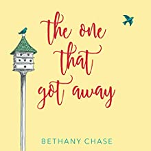 The One That Got Away Audiobook by Bethany Chase Narrated by Loretta Rawlins