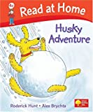 Read at Home: Husky Adventure, Level 4c