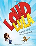 img - for Loud Lula by Katy S. Duffield (2015-10-27) book / textbook / text book
