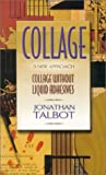 Collage: A New Approach (0970168128) by Jonathan Talbot