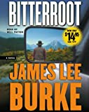 James Lee Burke Bitterroot