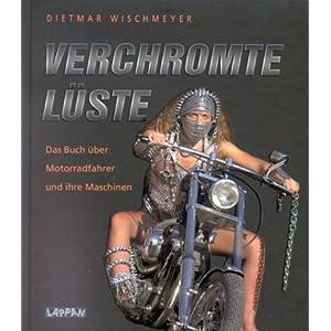 eBook Cover für  Verchromte L xFC ste Das Buch xFC ber Motorradfahrer und ihre Maschinen