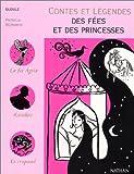 """Afficher """"Contes et légendes des fées et des princesses"""""""