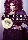 echange, troc Chaka Khan With Friends (Live Japan)