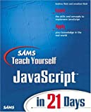 img - for Sams Teach Yourself JavaScript in 21 Days book / textbook / text book