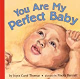 You Are My Perfect Baby (Joanna Colter Books)