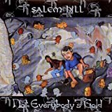 Not Everybodys Gold by Salem Hill