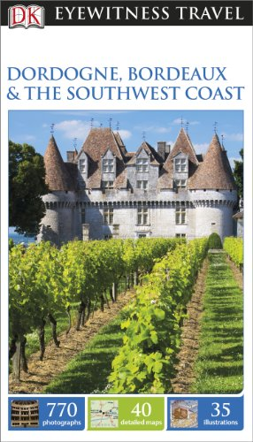 DK-Eyewitness-Travel-Guide-Dordogne-Bordeaux-the-Southwest-Coast