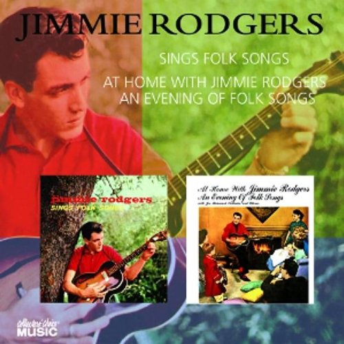 Sings Folk Songs / At Home With Jimmie Rodgers