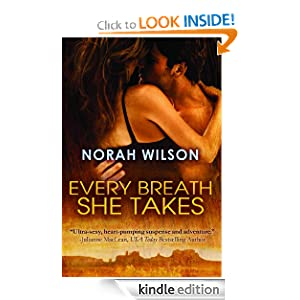 Free Kindle Book: Every Breath She Takes, by Norah Wilson. Publisher: Montlake Romance (September 4, 2012)