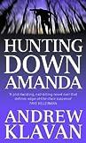 Hunting Down Amanda (0751528676) by Klavan, Andrew