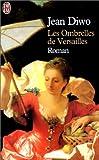 echange, troc Jean Diwo - Les Ombrelles de Versailles