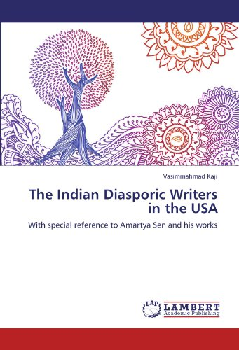 The Indian Diasporic Writers in the USA: With special reference to Amartya Sen and his works
