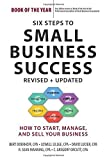 img - for Six Steps to Small Business Success: How to Start, Manage, and Sell Your Business by Bert Doerhoff (2014-07-01) book / textbook / text book