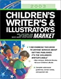 2003 Children's Writer's & Illustrator's Market (158297148X) by Alice Pope