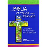 La Biblia Catolica para Jovenes / The Catholic Bible for Young people (Spanish Edition)
