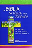 img - for La Biblia Catolica para Jovenes / The Catholic Bible for Young people (Spanish Edition) book / textbook / text book