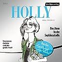 Das Haus in der Sophienstraße. Juli (Holly 6) Hörbuch von Anna Friedrich Gesprochen von: Katrin Fröhlich