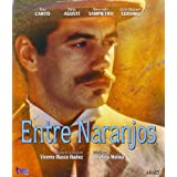 Entre naranjos [DVD]