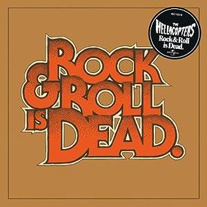 Rock & Roll Is Dead (Deluxe Edition)
