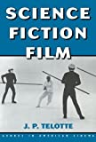 img - for Science Fiction Film (Genres in American Cinema) book / textbook / text book