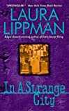 In a Strange City (Tess Monaghan Mysteries)