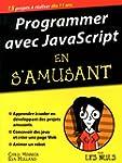 Programmer avec JavaScript en s'amusa...