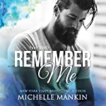 Remember Me - Part Two: Finding Me Series | Michelle Mankin
