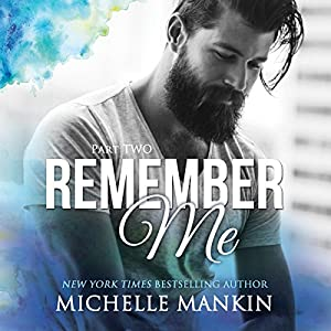 Remember Me - Part Two Audiobook