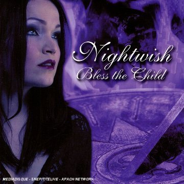 Nightwish - Bless the Child: The Rarities - Zortam Music
