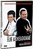 Élie et Dieudonné : Ils sont irrésistibles !