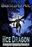 The Ice Dragon (Dragon Knights)