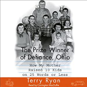 The Prize Winner of Defiance, Ohio | [Terry Ryan]