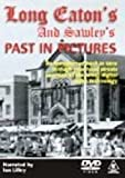 echange, troc Long Eaton and Sawley's Past in Pictures [Import anglais]