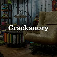 Crackanory, Series 3 Radio/TV Program Auteur(s) : Kevin Eldon, Holly Walsh, Ed Easton, Kiri Pritchard-McLean, Tony Way, Toby Davies, Dafydd James Narrateur(s) : Simon Bird, Tamsin Greig, Morgana Robinson, Greg Davies, Robbie Coltrane, Sarah Millican, Catherine Tate