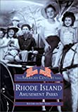 img - for Rhode Island Amusement Parks book / textbook / text book