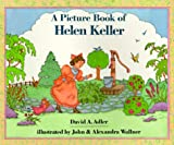 img - for A Picture Book of Helen Keller (Picture Book Biography) (Picture Book Biographies) book / textbook / text book