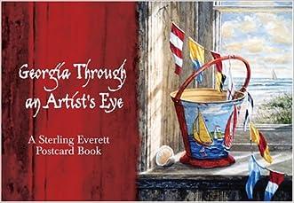 Georgia Through an Artists Eye: A Sterling Everett Postcard Book written by Sterling Everett