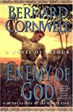"""Enemy of God (The Arthur Books #2)"" av Bernard Cornwell"