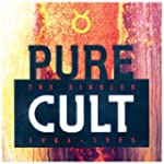The Cult : Pure Cult Anthology 1984-1...