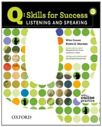 Q: Skills for Success Listening and Speaking 3 Miles Craven Kristin D. Sherman Oxford Univ Pr (Sd)