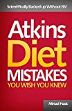 Atkins Diet Mistakes You Wish You Knew
