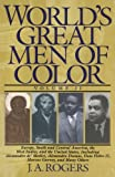 img - for World's Great Men of Color, Volume II: Europe, South and Central America, the West Indies, and the United States, Including Alessandro de' Medici, ... Dom Pedro II, Marcus Garvey, and Many Others book / textbook / text book