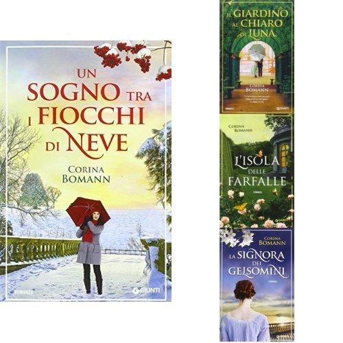 Libro selezione corina bomann un sogno tra i fiocchi di neve il giardino al chiaro di luna - Il giardino al chiaro di luna ...