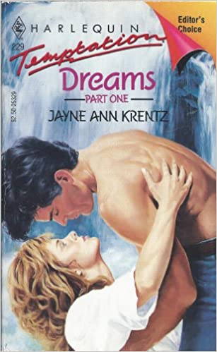 Dreams Part 1 by Jayne Ann Krentz
