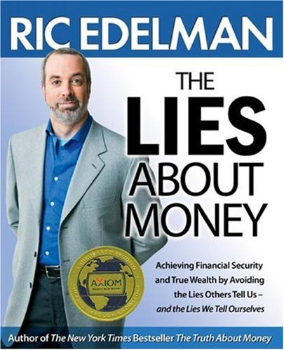 The Lies About Money, Ric Edelman