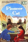 Pioneer Cat (A Stepping Stone Book(TM)) (039482038X) by Hooks, William H.