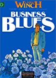 echange, troc  - Largo Winch, tome 4 : Business blues